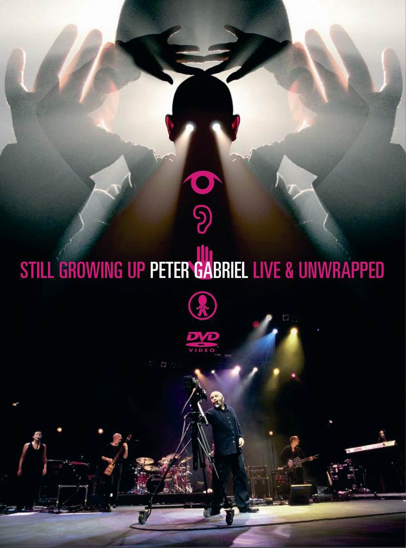 Peter Gabriel > Still Growing Up - Live & Unwrapped