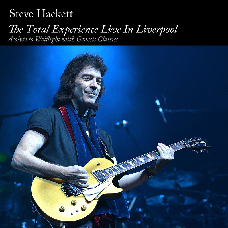 Steve Hackett > The Total Experience Live In Liverpool