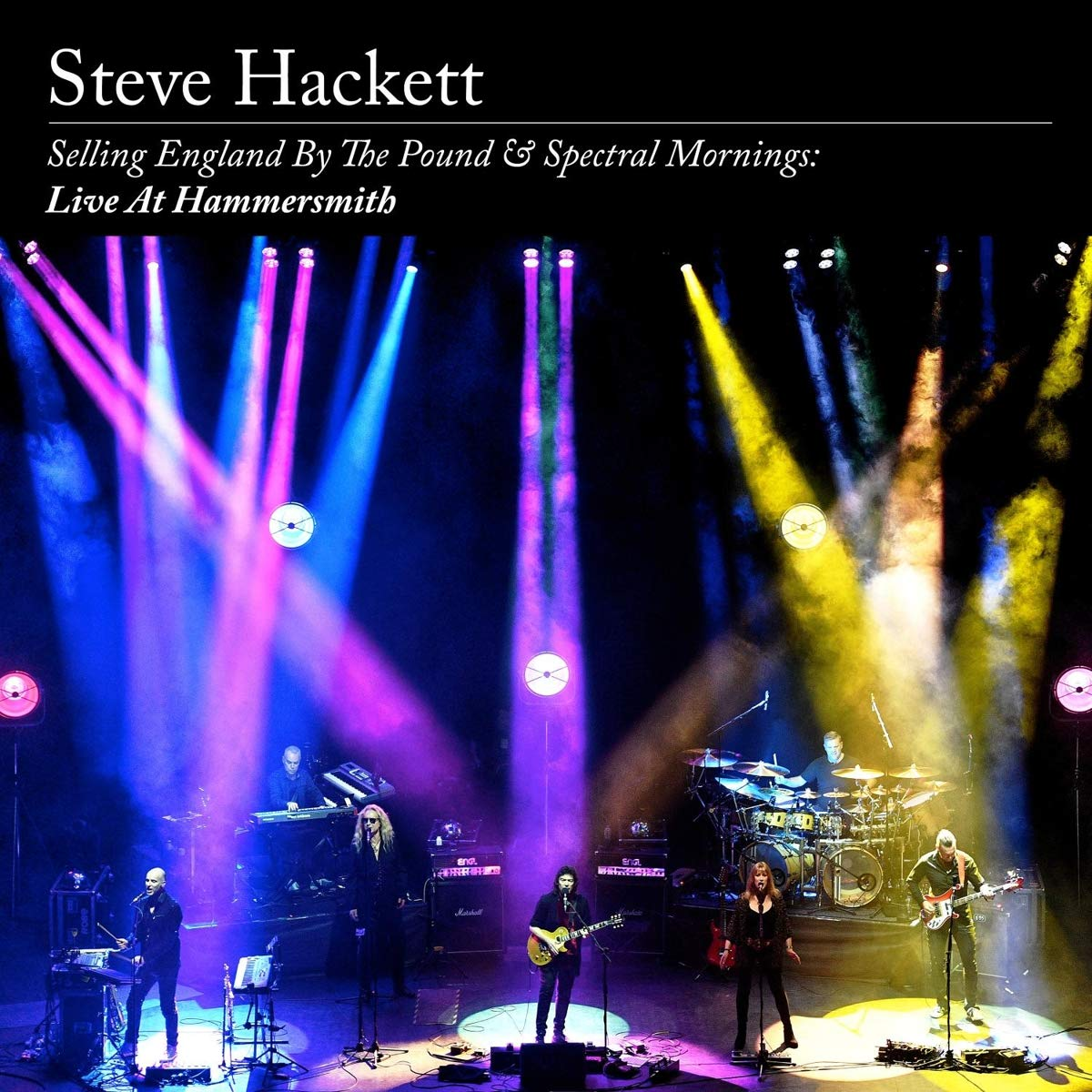 Steve Hackett >Selling England By The Pound & Spectral Mornings: Live At Hammersmith