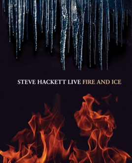 Steve Hackett > Live - Fire And Ice