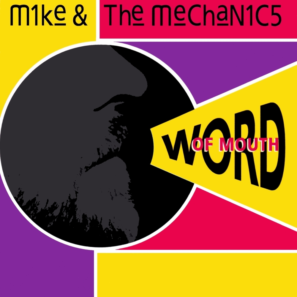 Mike & The Mechanics > Word Of Mouth