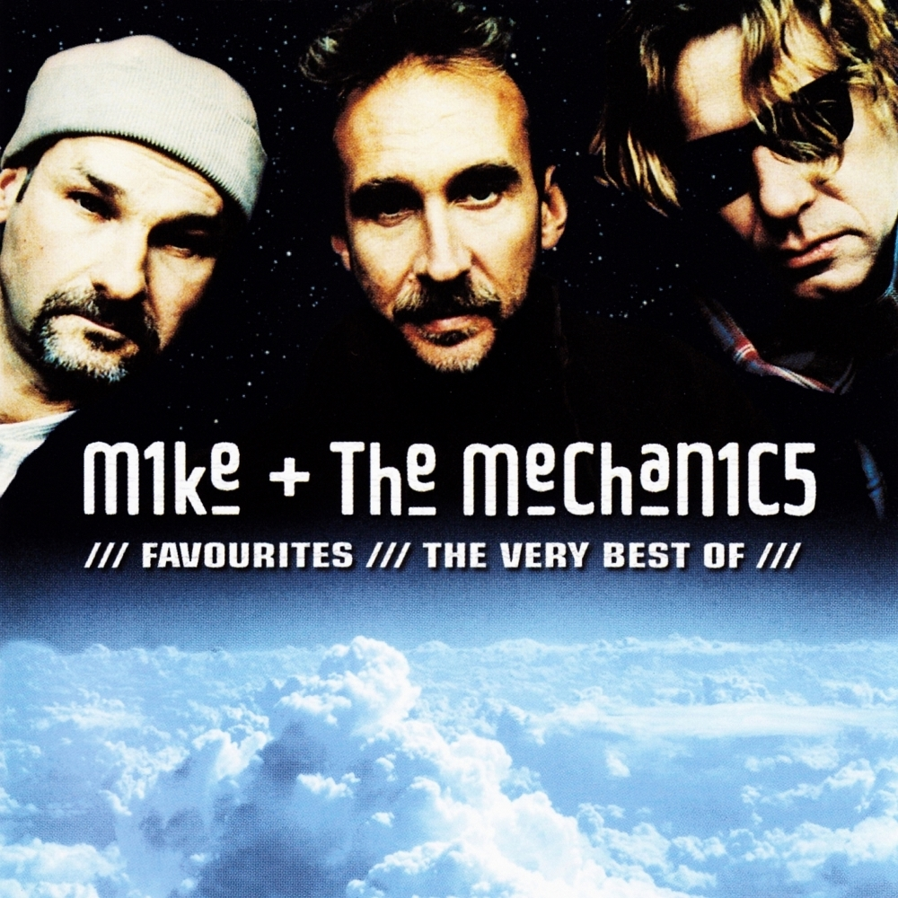 Mike & The Mechanics > Favourites / The Very Best Of