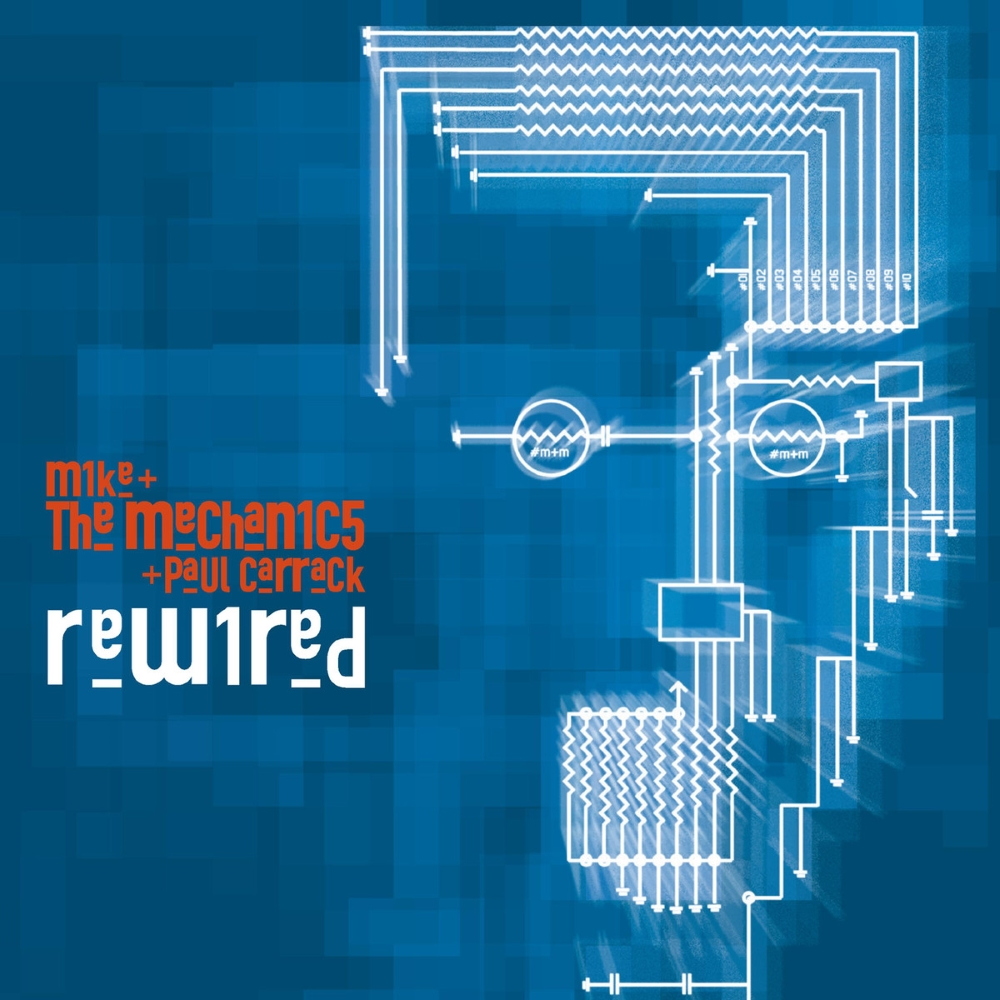 Mike & The Mechanics > Rewired