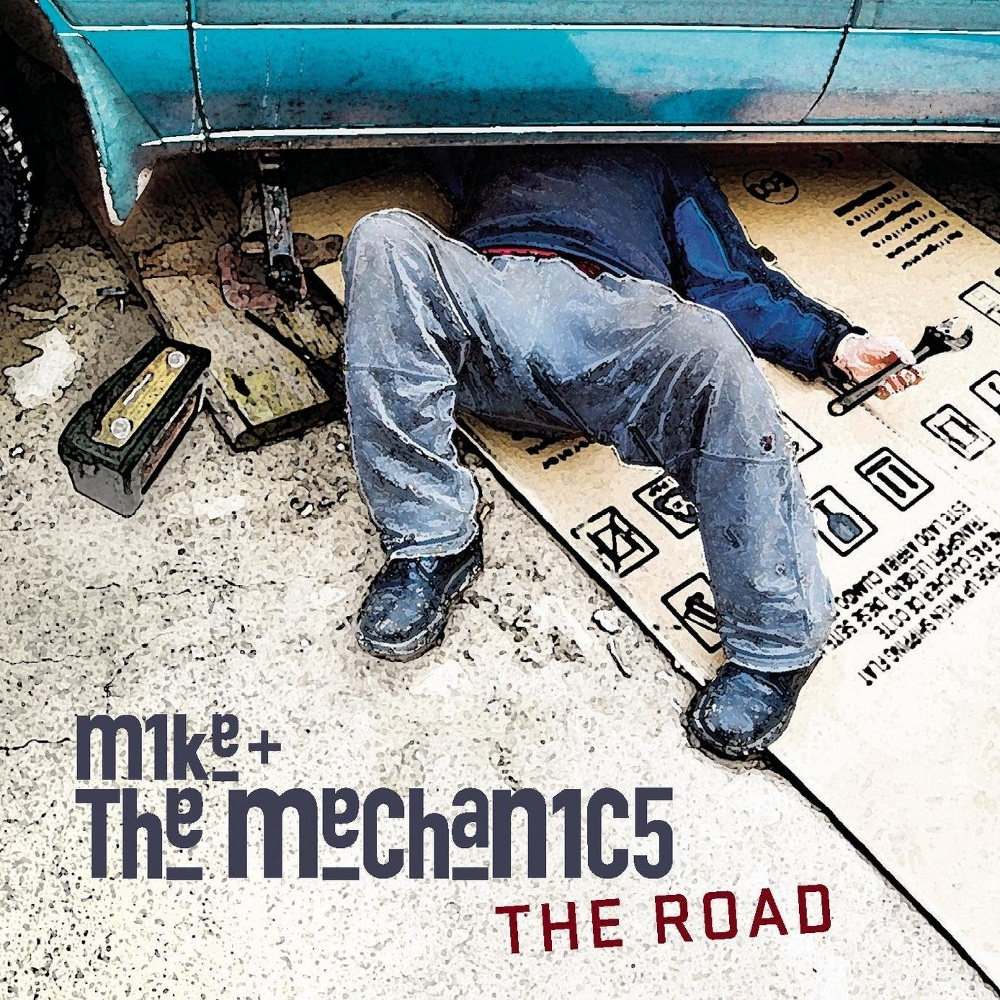 Mike & The Mechanics > The Road