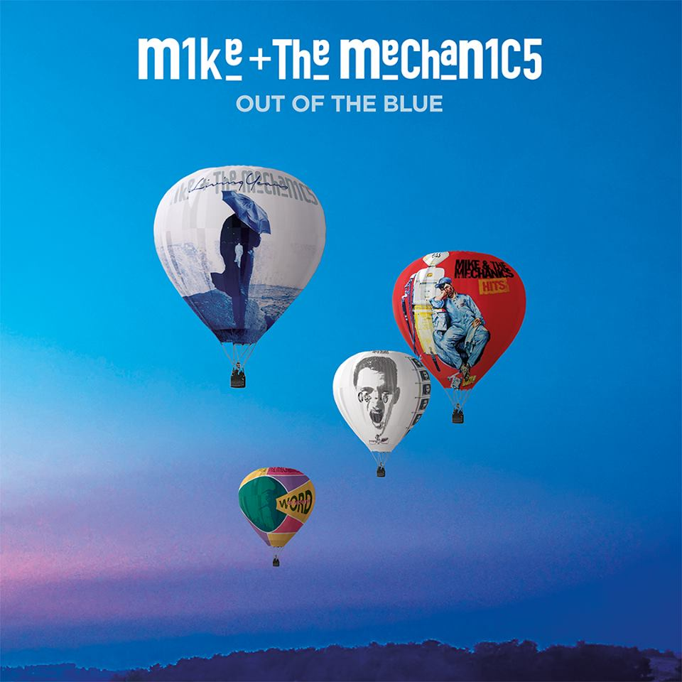 Mike & The Mechanics > Out Of The Blue