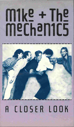 Mike & The Mechanics > A Closer Look
