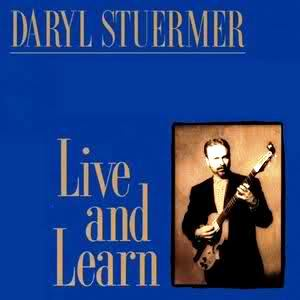 Daryl Stuermer > Live And Learn