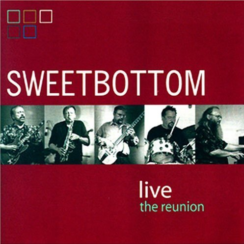 Sweetbottom > Live - The Reunion