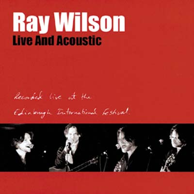 Ray Wilson > Live And Acoustic
