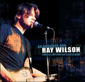 Ray Wilson > An Audience And Ray Wilson