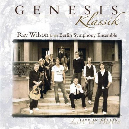 Ray Wilson & The Berlin Symphony Ensemble > Genesis Klassik - Live In Berlin