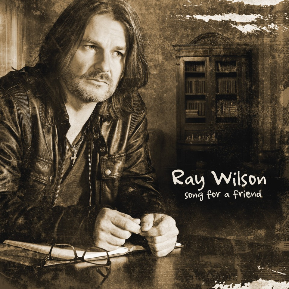 Ray Wilson > Song For A Friend